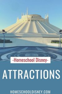 Homeschool Disney: Attractions