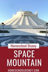 Homeschool Disney: Space Mountain
