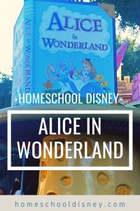 Homeschool at Disney: Alice in Wonderland | homeschooldisney.com