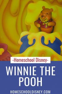 Homeschool Disney: The Many Adventures of Winnie the Pooh